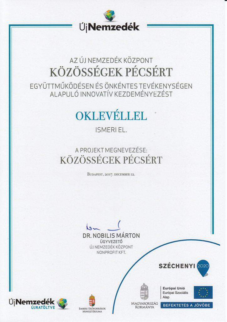 Az Új Nemzedék Központ oklevele a Közösségek Pécsért kezdeményezésért
